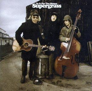 90s : grunge, britpop et électro, quelque chose à sauver? Supergrass_-_in_it_for_the_money